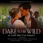 Dare To Be Wild Soundtrack